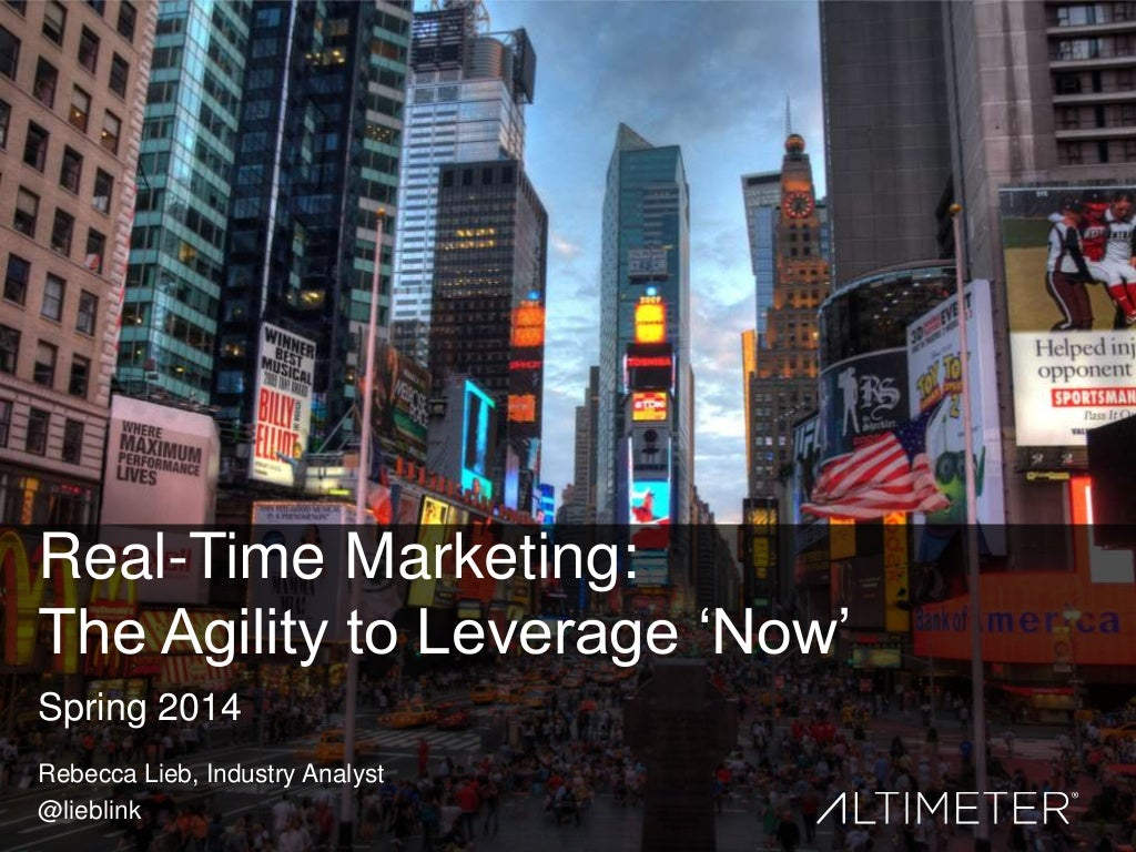 [Slides] Real-Time Marketing: The Agility to Leverage Now