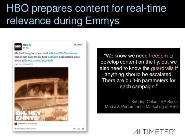 HBO prepares content for real-time relevance during Emmys  ―We know we need freedom to develop content on the fly, but we ...