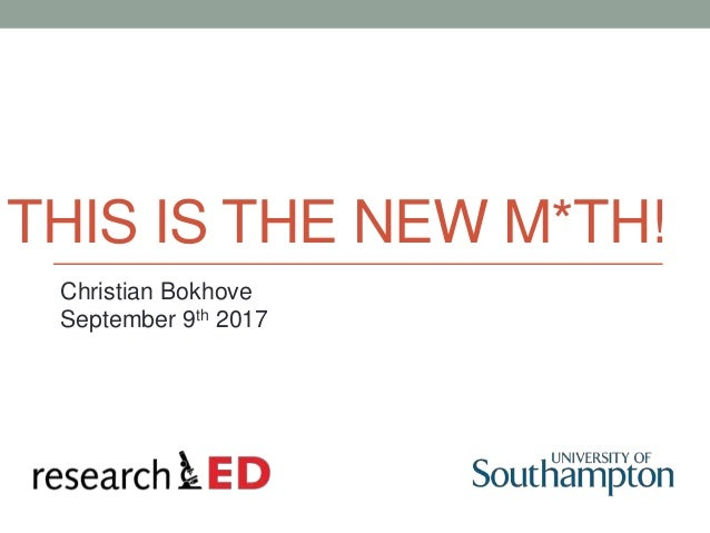 THIS IS THE NEW M*TH! Christian Bokhove September 9th 2017