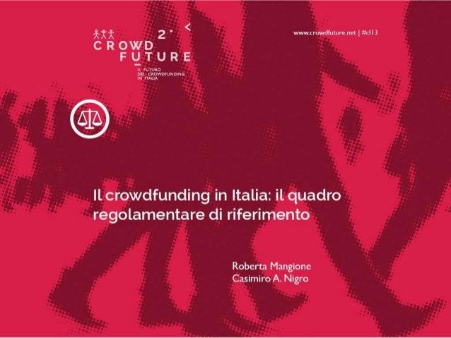 Equity crowdfunding e diritto dell'intermediazione finanziaria  Roberta Mangione LUISS Guido Carli, Dipartimento di Giuris...