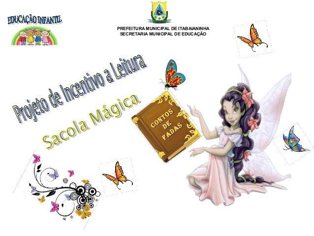 & PREFEITURA MUNICIPAL DE ITABAIANINHA SECRETARIA MUNICIPAL DE EDUCAÇÃO