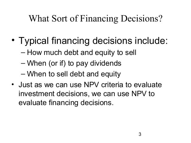 2 3 What Sort Of Financing Decisions