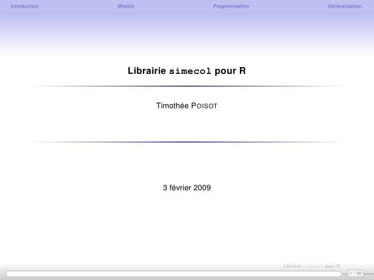 Introduction   Modèle                     Programmation                     Généralisation                       Librairie...