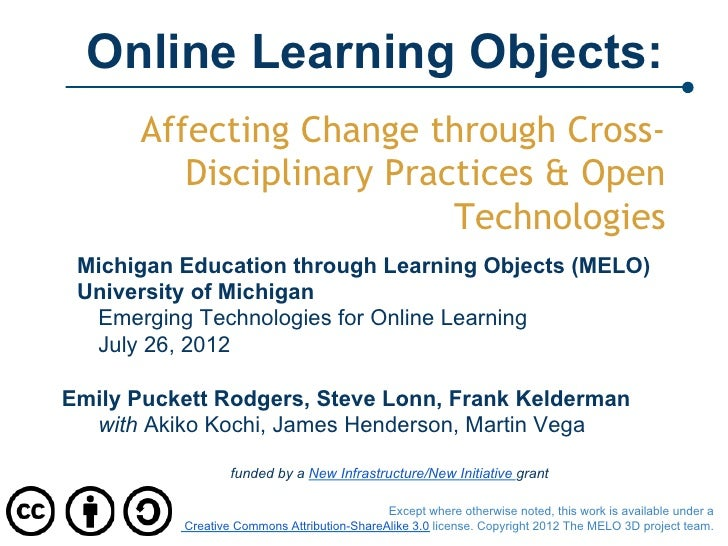 Online Learning Objects:      Affecting Change through Cross-         Disciplinary Practices & Open                       ...