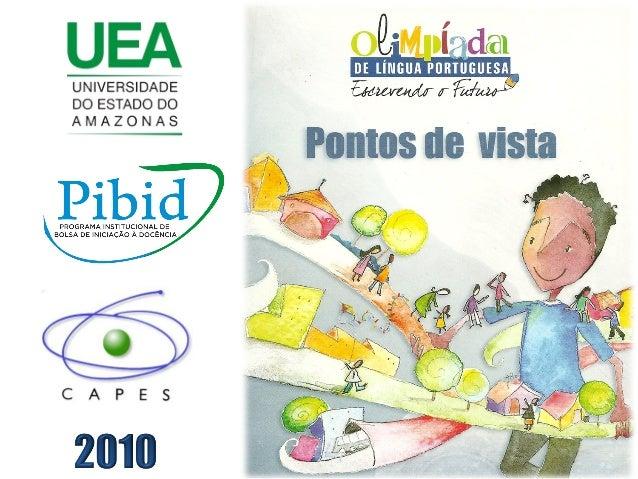 Projeto/CAPES/PIBID - 2010:Adaptação da sequência didática do gênero textual Artigo de opinião, propostapelo caderno do pr...