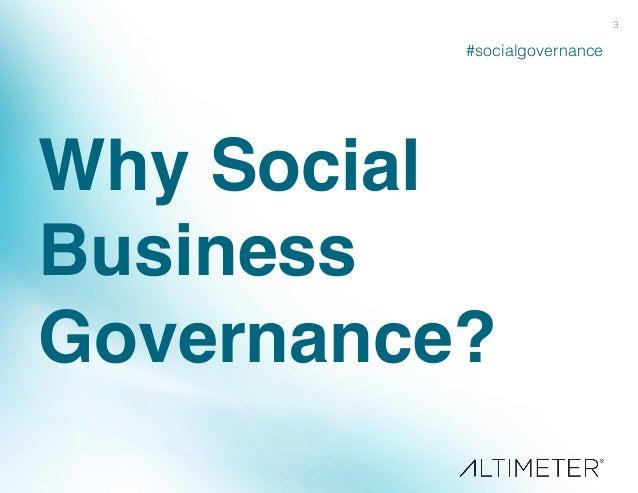 [Slides] Social Business Governance, Altimeter Group Slide 3