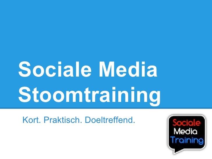 Sociale MediaStoomtrainingKort. Praktisch. Doeltreffend.