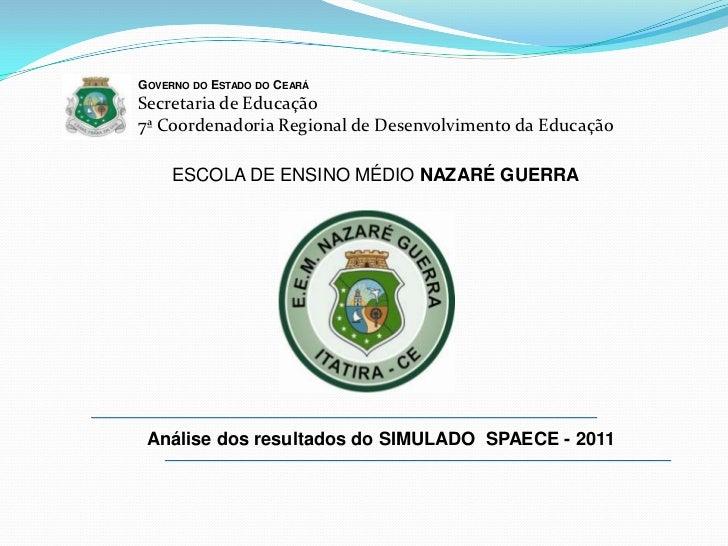 GOVERNO DO ESTADO DO CEARÁSecretaria de Educação7ª Coordenadoria Regional de Desenvolvimento da Educação     ESCOLA DE ENS...