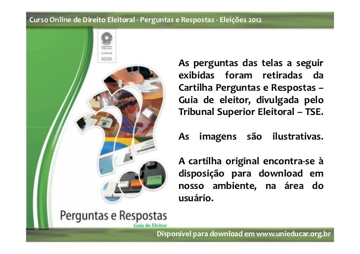 Curso Online de Direito Eleitoral - Perguntas e Respostas - Eleições 2012                                              As ...