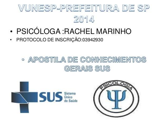 • PSICÓLOGA :RACHEL MARINHO • PROTOCOLO DE INSCRIÇÃO:03942930