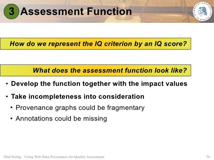 3 Assessment Function       How do we represent the IQ criterion by an IQ score?                    What does the assessme...