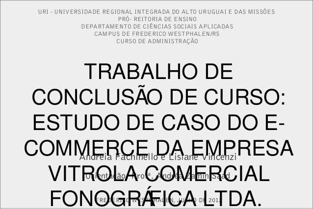 URI - UNIVERSIDADE REGIONAL INTEGRADA DO ALTO URUGUAI E DAS MISSÕESPRÓ- REITORIA DE ENSINODEPARTAMENTO DE CIÊNCIAS SOCIAIS...