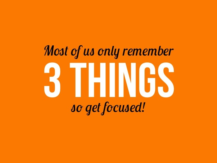 Pick the 3 mostCRITICAL  things                  7