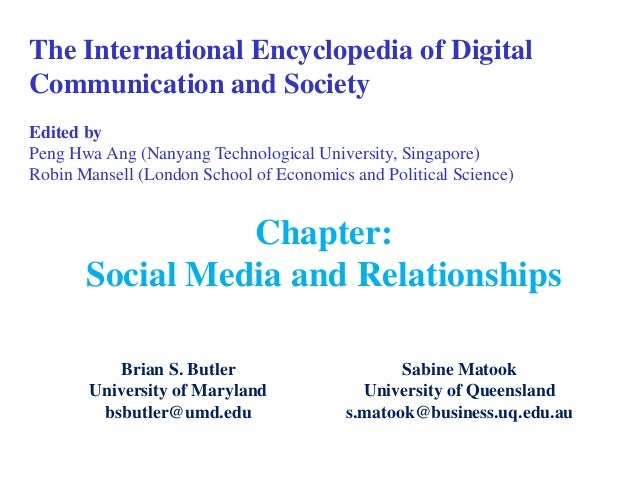 The International Encyclopedia of Digital Communication and Society Edited by Peng Hwa Ang (Nanyang Technological Universi...