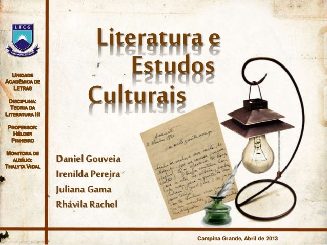 UNIDADE ACADÊMICA DE LETRAS DISCIPLINA: TEORIA DA LITERATURA III PROFESSOR: HÉLDER PINHEIRO MONITORA DE AUXÍLIO: THALYTA V...