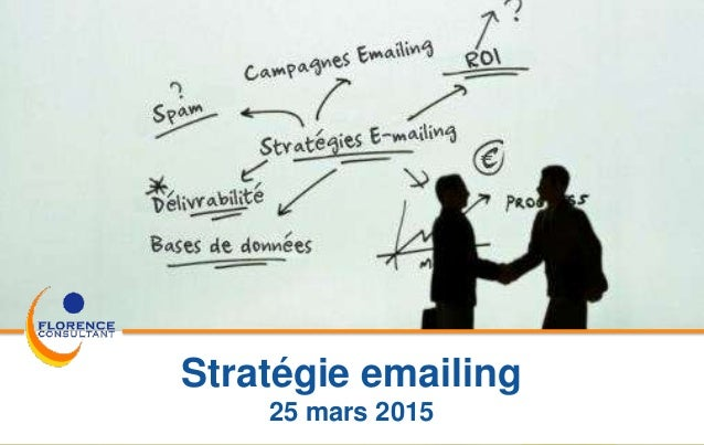 B Florence Stratégie emailing 25 mars 2015