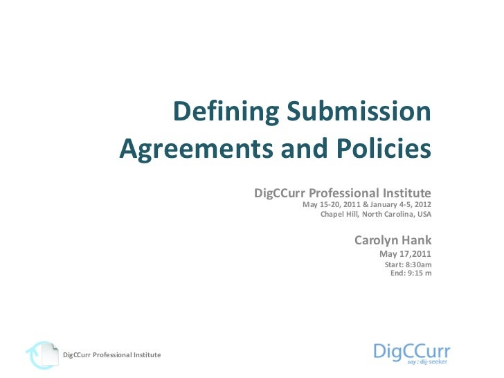 Defining Submission                 Agreements and Policies                                  DigCCurr Professional Institu...