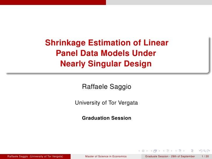 Shrinkage Estimation of Linear                               Panel Data Models Under                                Nearly...