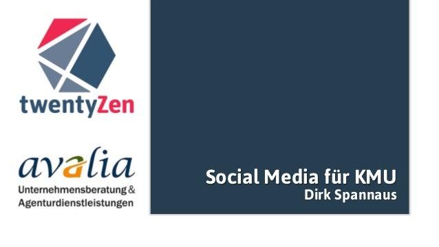 Social Media für KMU Dirk Spannaus
