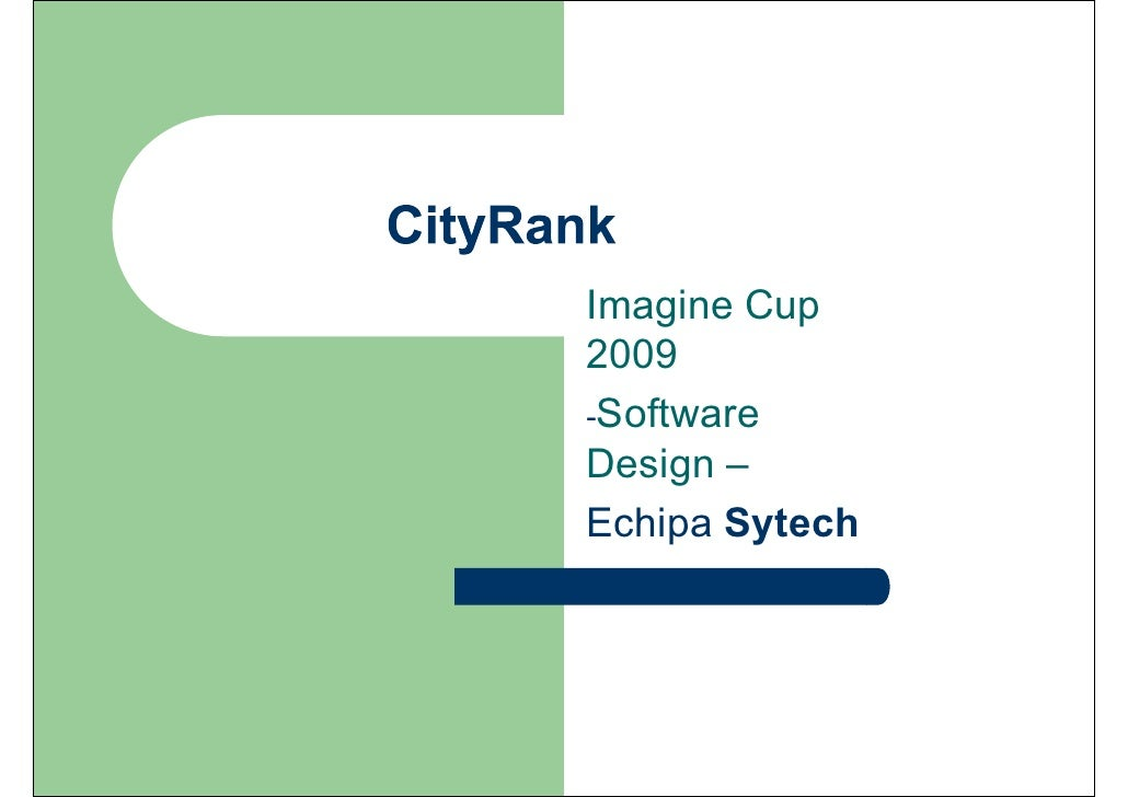 Imagine Cup 2009 -Software Design – Echipa Sytech