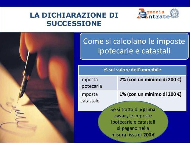 ... Contribuente; 5. LA DICHIARAZIONE DI SUCCESSIONE ...