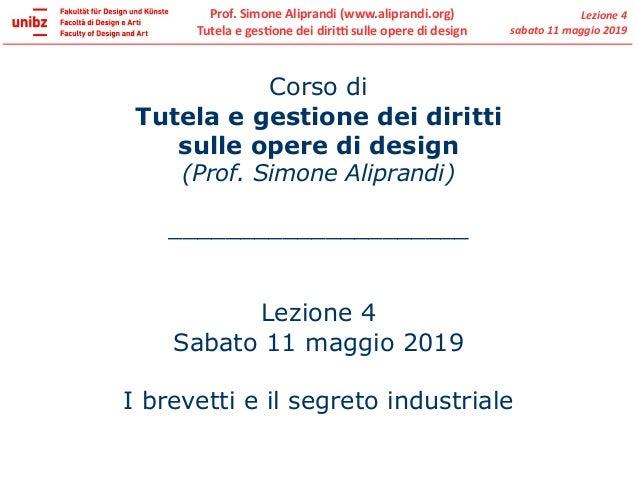 Prof. Simone Aliprandi (www.aliprandi.org) Tutela e gestione dei diritti sulle opere di design Lezione 4 sabato 11 maggio ...