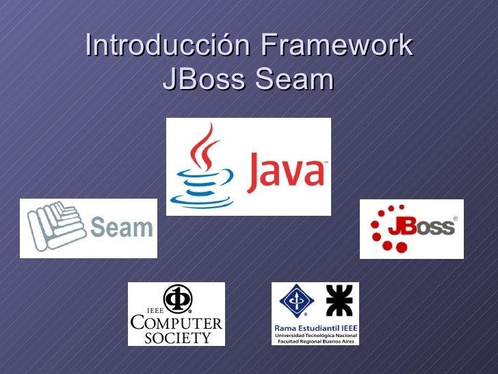 Introducción Framework JBoss Seam