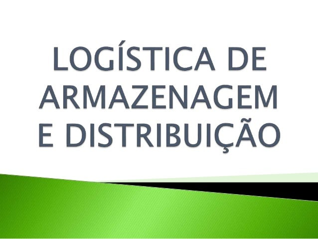  Logística vem de organização, planejamento e realização de vários projetos.  Ela ressalta vários itens importantes como...
