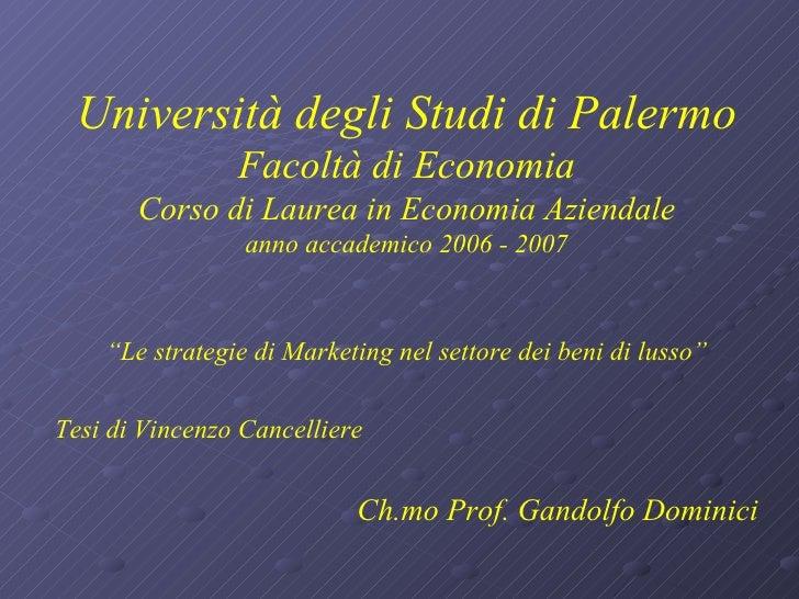 Università degli Studi di Palermo Facoltà di Economia Corso di Laurea in Economia Aziendale anno accademico 2006 - 2007 <u...