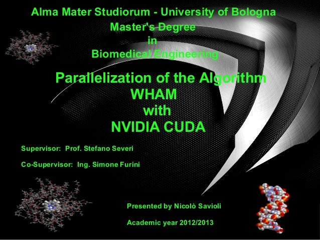 Alma Mater Studiorum - University of Bologna Master's Degree in Biomedical Engineering  Parallelization of the Algorithm W...