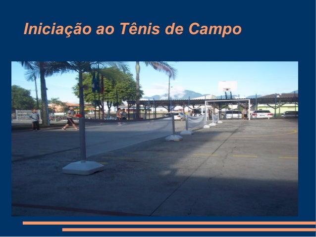 Iniciação ao Tênis de Campo