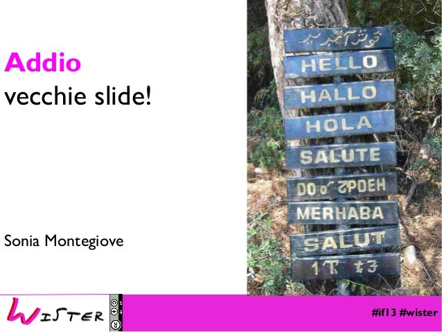 Addio vecchie slide!  Sonia Montegiove Foto di relax design, Flickr  #if13 #wister