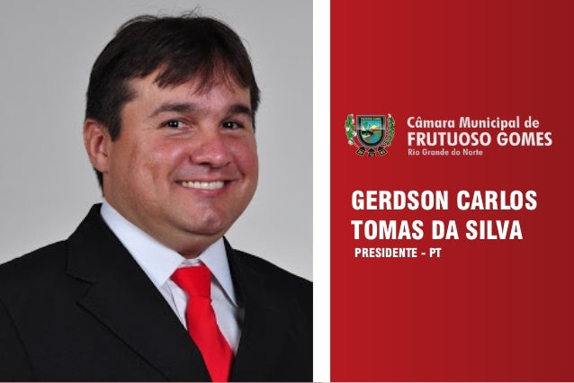 GERDSON CARLOSTOMAS DA SILVAPRESIDENTE - PT
