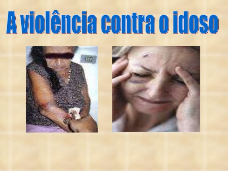 A violência contra o idoso
