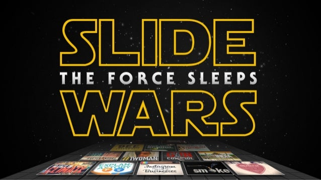 Slide Wars- The Force Sleeps