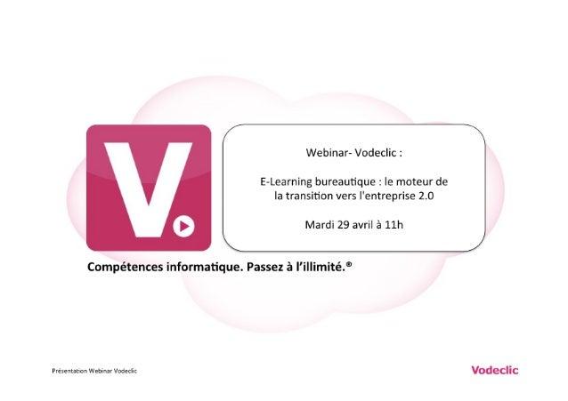 Vodeclic - Webinar - de la formation eLearning à l'Entreprise 2.0