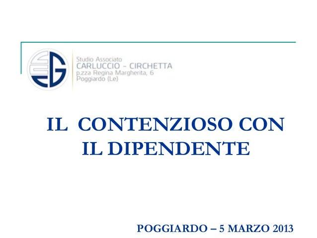 IL CONTENZIOSO CON IL DIPENDENTE  POGGIARDO – 5 MARZO 2013