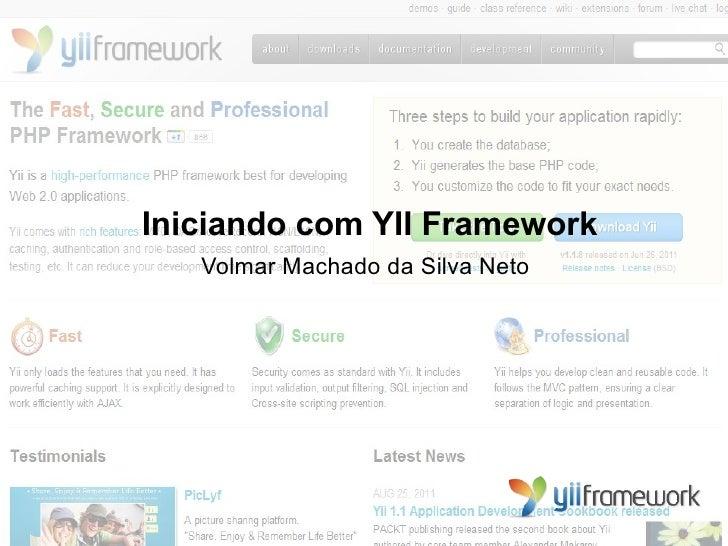 Iniciando com YII Framework   Volmar Machado da Silva Neto