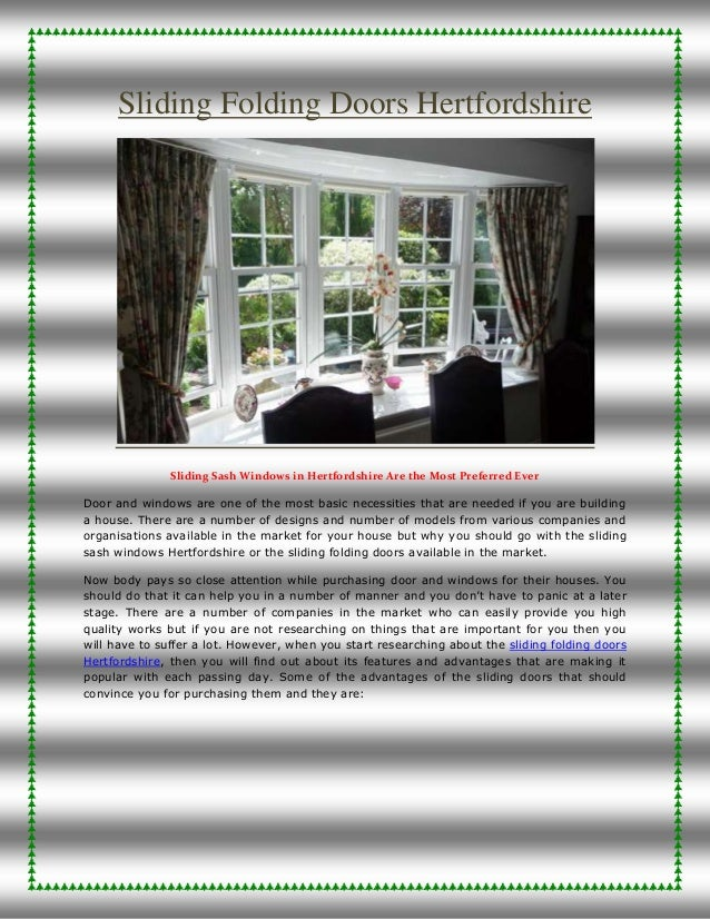 Sliding Folding Doors Hertfordshire Sliding Sash Windows in Hertfordshire Are the Most Preferred Ever Door and windows are...