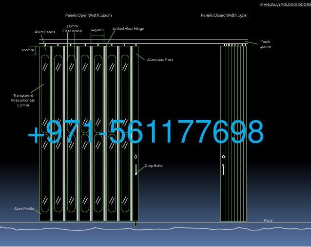Track 40mm 125mm 100mm Floor Transparent Polycarbonate 1.7 mm Alum Profile MANUALLY FOLDING DOORS Panels OpenWidth  sc 1 st  SlideShare & Sliding folding doors uae
