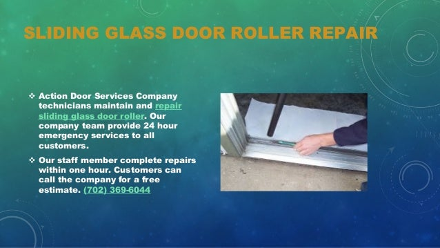 4. SLIDING GLASS DOOR ROLLER REPAIR V Action ...