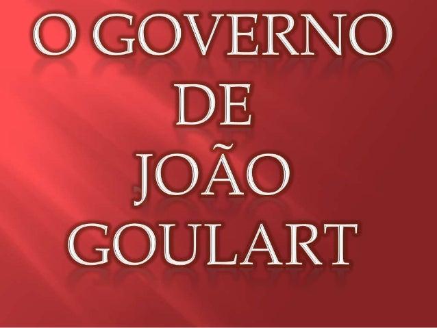 """Quem foi? João Belchior Marques Goulart nasceu em São Borja, 1º de março de 1919, conhecido popularmente como """"Jango"""", foi..."""