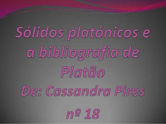 Bibliografia de Platão Platão tinha como nomeverdadeiro Aristóteles. O nomede Platão é derivado da suaestrutura física. ...