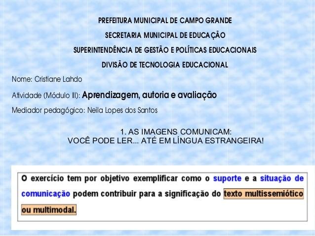 PREFEITURAMUNICIPALDECAMPOGRANDE SECRETARIAMUNICIPALDEEDUCAÇÃO SUPERINTENDÊNCIADEGESTÃOEPOLÍTICASEDUCACIONAI...