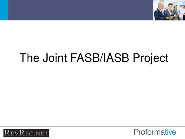 iasb fasb joint project on At their july and october joint meetings, the fasb and the iasb (the boards) continued redeliberations on the proposals in their 2013 exposure drafts (eds) on lease accounting1 the fasb also  jointly to discuss the project on july 25 and october 22, 2014 for more information about the.