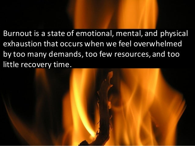 The	   Symptoms	   of	   Burnout Emotional   Exhaustion   Cynicism                                                        ...