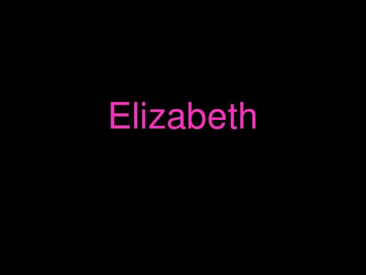 Elizabeth<br />