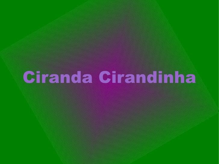 Ciranda Cirandinha