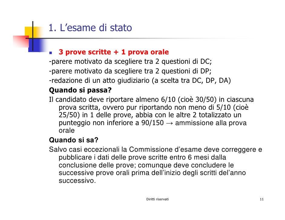 1. L'esame di stato      3 prove scritte + 1 prova orale -parere motivato da scegliere tra 2 questioni di DC; -parere moti...