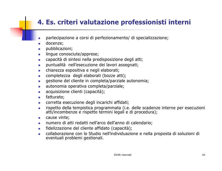 4. Es. criteri valutazione professionisti interni    partecipazione a corsi di perfezionamento/ di specializzazione;   doc...